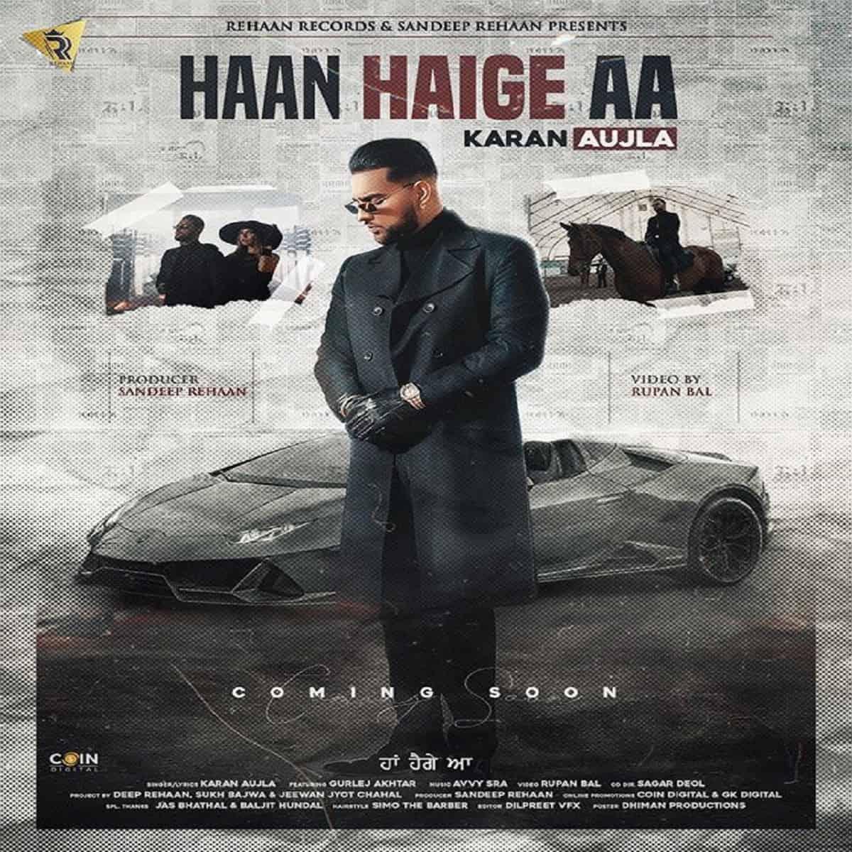 Haan Haige Aa Song Cast: Karan Aujla ft. Gurlez Akhtar