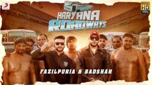 Haryana Roadways Song Cast: Badshah & Fazilpuria, Deepti Sadhwani