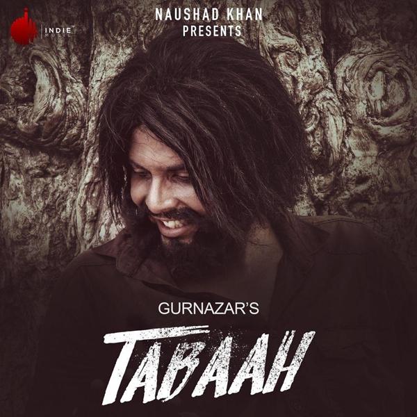Tabaah Song Cast: Gurnazar ft Khan Saab, Sara Gurpal