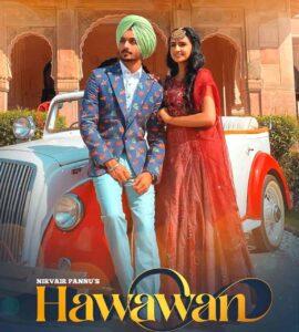 Hawawan Punjbai Song Cast: Nirvair Pannu, Navpreet Gill