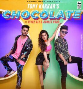 Chocolate Song Cast: Tony Kakkar, Riyaz Aly, Avneet Kaur