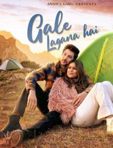 Gale Lagana Hai Song Cast, Female Model Name, Crew Members