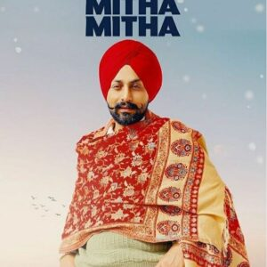 Mitha Mitha Song Cast & Crew Members
