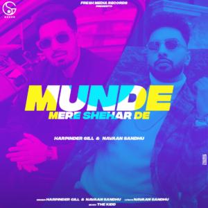 Munde Mere Shehar De Song Cast & Crew Members